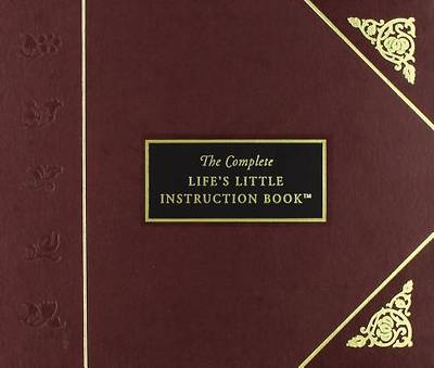 The Complete Lifes Little Instruction Book