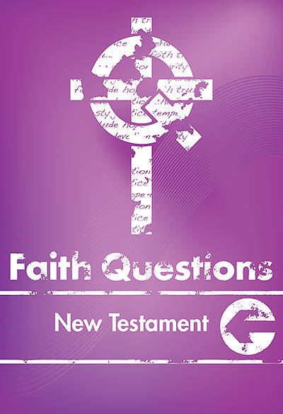 We Believe Faith Questions - New Testament