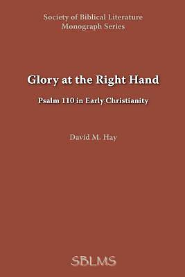 Glory at the Right Hand