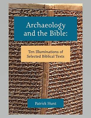 Picture of Archaeology and the Bible