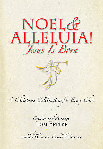 Noel and Alleluia! Jesus Is Born Preview Pack, CD (Book & Demo Recording)