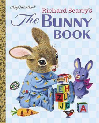 Richard Scarrys the Bunny Book
