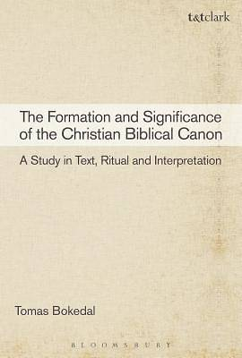 The Formation and Significance of the Christian Biblical Canon