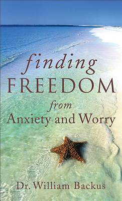 Finding Freedom from Anxiety and Worry [ePub Ebook]