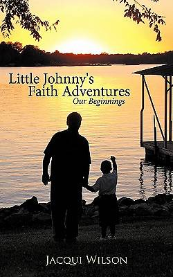 Little Johnnys Faith Adventures