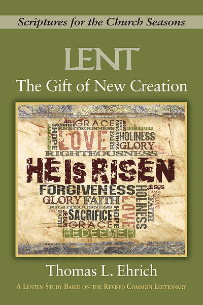 The Gift of New Creation
