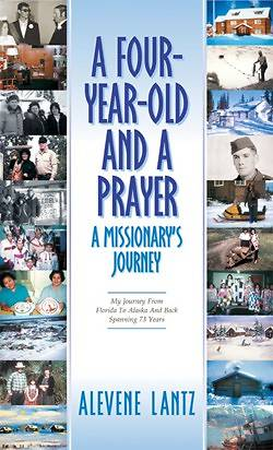 A Four Year Old and a Prayer-A Missionarys Journey