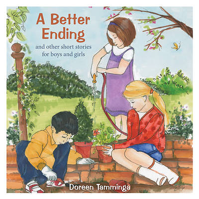 Picture of A Better Ending and Other Short Stories for Boys and Girls