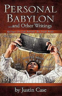 Personal Babylon and Other Writings