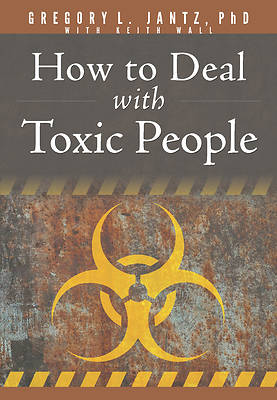Picture of How to Deal with Toxic People