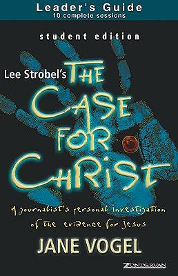 The Case for Christ/The Case for Faith Student Edition Leaders Guide