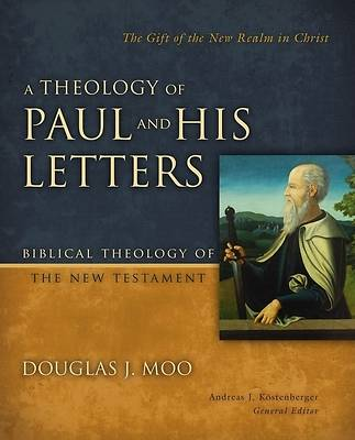 Picture of A Theology of Paul and His Letters