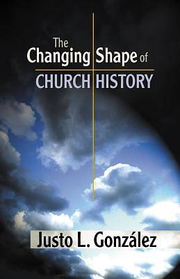 The Changing Shape of Church History [Adobe Ebook]