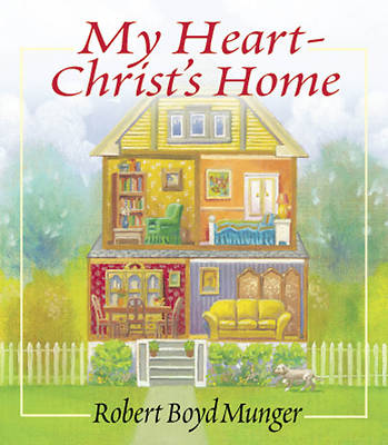 My Heart-Christs Home