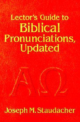 Lectors Guide to Biblical Pronunciations