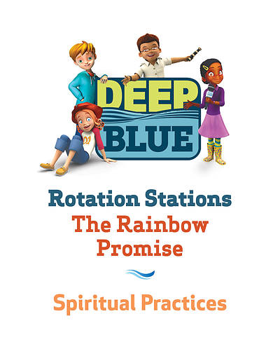 Deep Blue Rotation Station: The Rainbow Promise - Spiritual Practices Station Download