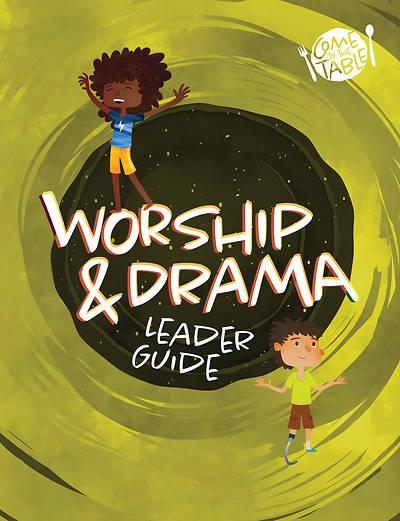 Picture of Vacation Bible School VBS 2021 Come to The Table Worship & Drama Guide