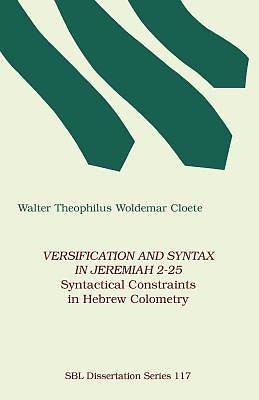 Picture of Versification and Syntax in Jeremiah 2-25