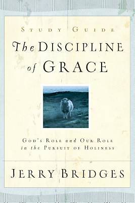 The Discipline of Grace Discussion Guide (Repack)