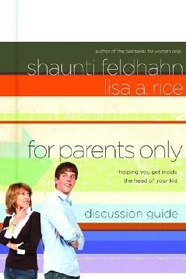 For Parents Only Discussion Guide