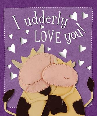I Udderly Love You
