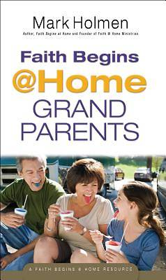 Faith Begins@home Grandparents