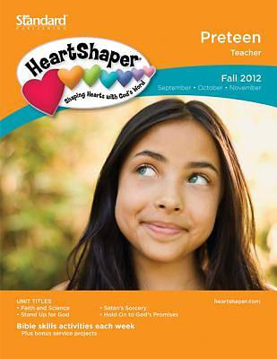 Standards HeartShaper Preteen Teacher Book Fall 2012