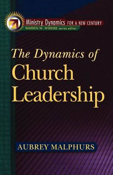 The Dynamics of Church Leadership [ePub Ebook]