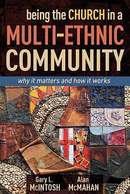Being the Church in a Multi-Ethnic Community