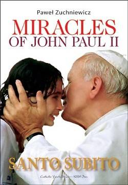 Picture of Miracles of John Paul II