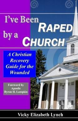 Picture of I've Been Raped by a Church!
