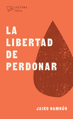 Picture of La Libertad de Perdonar