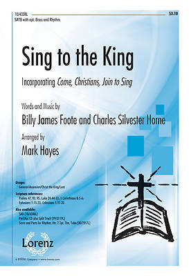 Sing to the King SATB