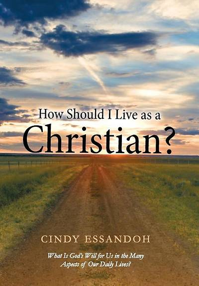 Picture of How Should I Live as a Christian?