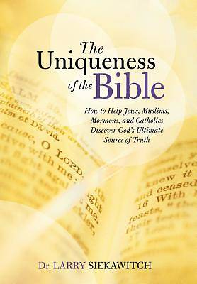 Picture of The Uniqueness of the Bible