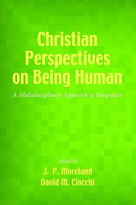 Picture of Christian Perspectives on Being Human