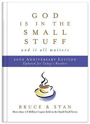 Picture of God Is in the Small Stuff 20th Anniversary Edition