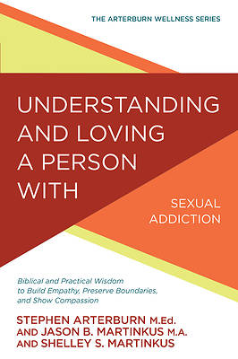 Picture of Understanding and Loving a Person with Sexual Addiction