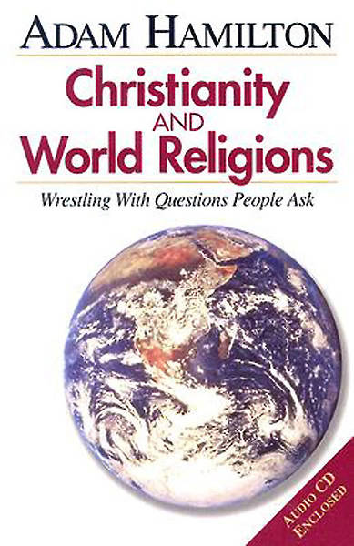 Christianity and World Religions - Gift Edition