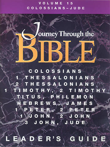 Journey Through the Bible - Colossians-Jude Volume 15 Teacher Revised