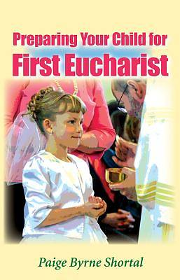 Picture of Preparing Your Child for First Eucharist