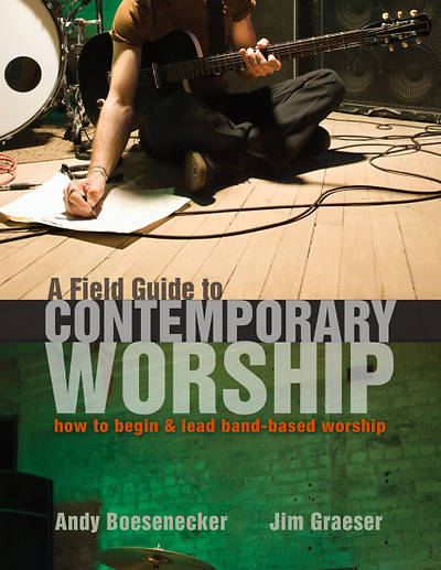 A Field Guide to Contemporary Worship