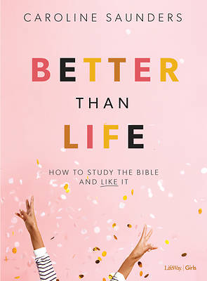Picture of Better Than Life Bible Study for Teen Girls - Leader Kit