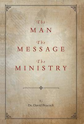 Picture of The Man, the Message, the Ministry