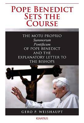 Pope Benedict Sets the Course