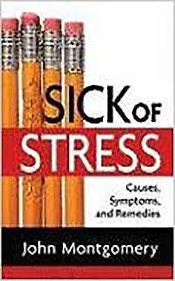 Sick of Stress