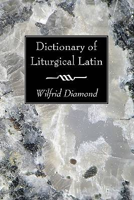 Dictionary of Liturgical Latin