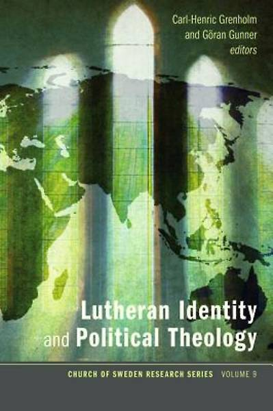 Lutheran Identity and Political Theology [ePub Ebook]