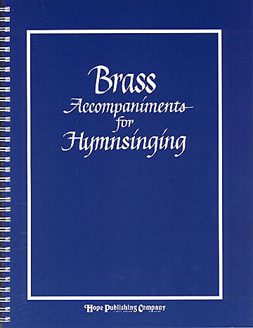 Brass Accompaniments for Hymn Singing Brass