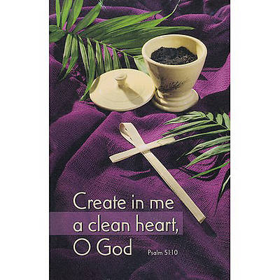Create In Me A Clean Heart, O God...Psalm 51:10 (KJV) Bulletin Regular (Package of 100)